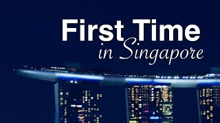 First Time in Singapore: 7 Travel Tips