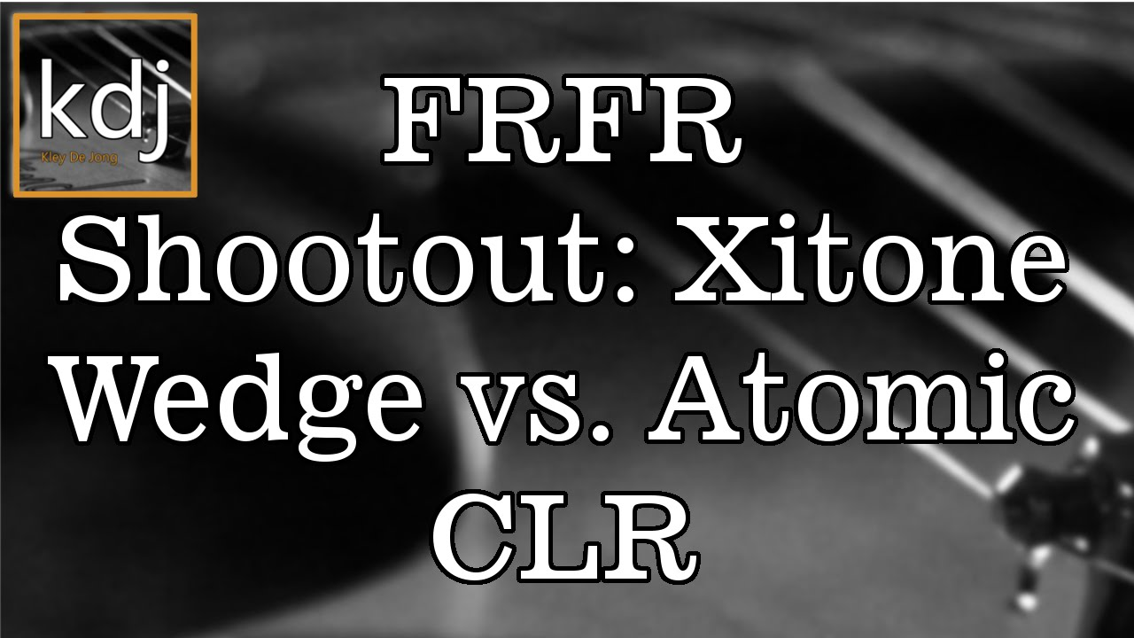 FRFR Shootout: Xitone Wedge vs  Atomic CLR