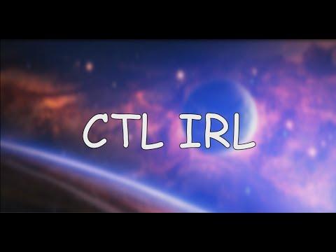 CTL IRL V2 !