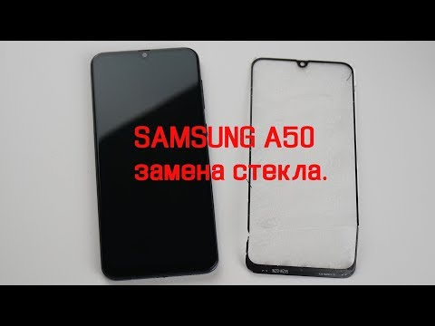 Замена стекла, разборка Samsung Galaxy A50, A505f, lcd glass replacement