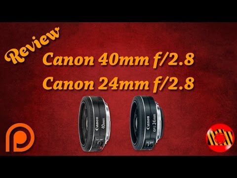 Review - Canon EF 40mm f/2.8 STM e Canon EF-S 24mm f/2.8 STM