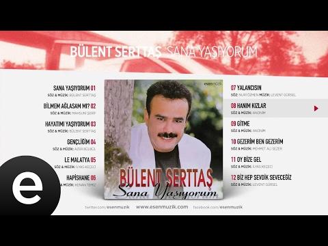 Hanım Kızlar (Bülent Serttaş) Official Audio #hanımkızlar #bülentserttaş - Esen Müzik