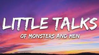 Of Monsters And Men - Little Talks (Lyrics)