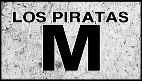 LOS PIRATAS (M)