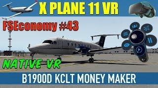 X Plane 11 Native VR FSEconomy #43 B1900D KCLT Money Maker Oculus Rift