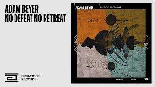 Adam Beyer — No Defeat No Retreat — Drumcode — DC229
