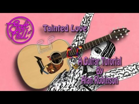 Tainted Love - Soft Cell - Acoustic Guitar Lesson (easy-ish)
