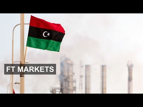 Libyan oil chief on $100bn loss | FT Markets