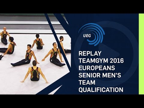 REPLAY - TeamGym 2016 Europeans - Senior men's team qualification (13 Oct 2016)