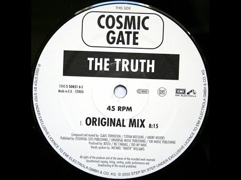 Cosmic Gate - The Truth (Original Mix) [Vinyl 2002]