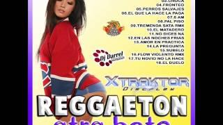 Reggaeton Otro Beta Xtraktor Discplay Dj Darrel el Apoderado del Rosario