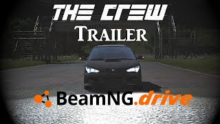 The Crew Трейлер - BeamNG.Drive Remake