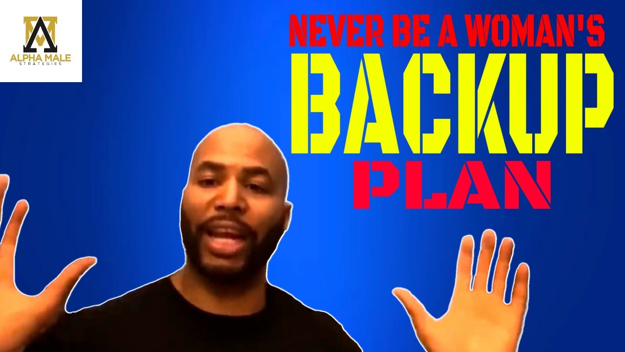 Never Be A Woman's Backup Plan (AMS classics)