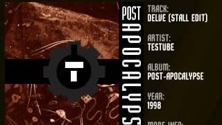 Testube - Delve [Stall Edit] (1998)