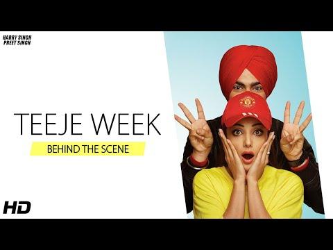 Teeje Week ( BEHIND THE SCENE ) | Jordan Sandhu | Bunty Bains | Harry Singh | Preet Singh