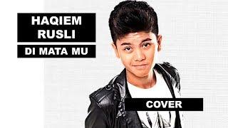 Download lagu Haqiem Rusli Kompilasi Cover Di matamu Sufian Suhaimi MP3
