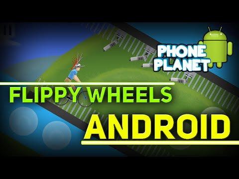 HAPPY WHEELS на ANDROID ► FLIPPY WHEELS ► Лучшие игры на андроид 2015 PHONE PLANET