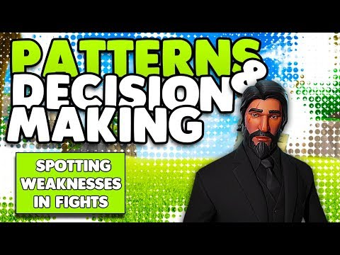 Pattern Finding & Quick Decision Making Guide | Spotting Weaknesses | Fortnite Battle Royale