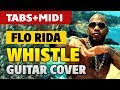 [Guitar Lessons] Flo Rida – Whistle (FREE Guitar TAB, acoustic guitar cover and tutorial)