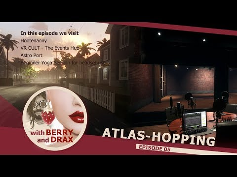 Atlas-Hopping in Linden Lab's Sansar with Berry & Drax - Episode 5 - September 2nd 2017
