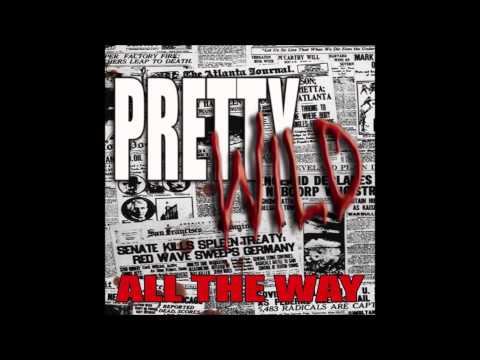 Pretty Wild - All The Way (FULL ALBUM)