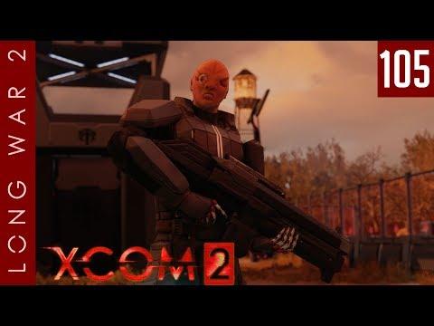 XCOM 2: Long War 2, Patch 1.5 - #105 - Late Game Liberation