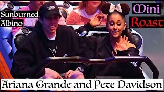 Sunburned Albino Mini Roast of Ariana Grande and Pete Davidson