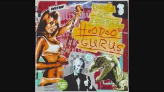 "HOODOO GURUS  ""purity of essence ""  ""only in america """