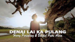 Download Mp3 Harry Parintang & Balqist Putri Alexa - Denai Lai Ka Pulang  Duet Terbaru 20