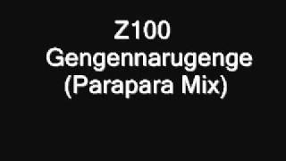 Z100   Gengennarugenge Parapara Mix