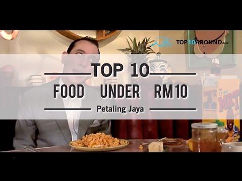 Top 10 Food Under RM 10 In Petaling Jaya - Top 10 Around
