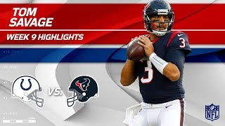 Tom Savage's Highs & Lows Against Indianapolis | Colts vs. Texans | Wk 9 Player Highlights