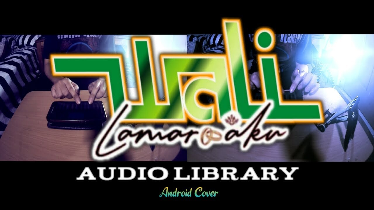wali lamar android cover audio library youtube