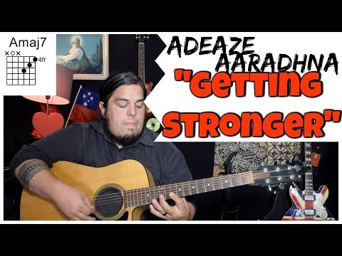 """Getting Stronger"" - Adeaze GUITAR TUTORIAL"