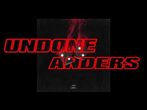 anders - Undone (Audio)