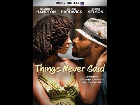 Things eNver Said Full Movie