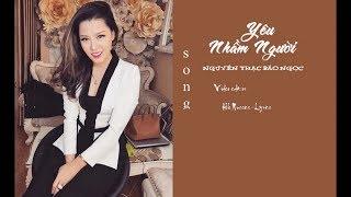 [Cover] Yêu Nhầm Người | Nguyễn Thạc Bảo Ngọc | Cực cảm xúc