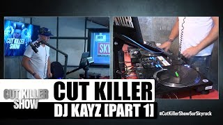 Cut Killer Show x DJ Kayz [Part 1]