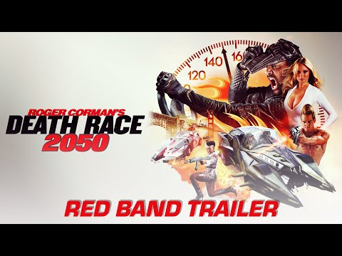 Roger Corman's Death Race 2050 - Red Band Trailer - Own it now on Blu-ray, Digital & DVD