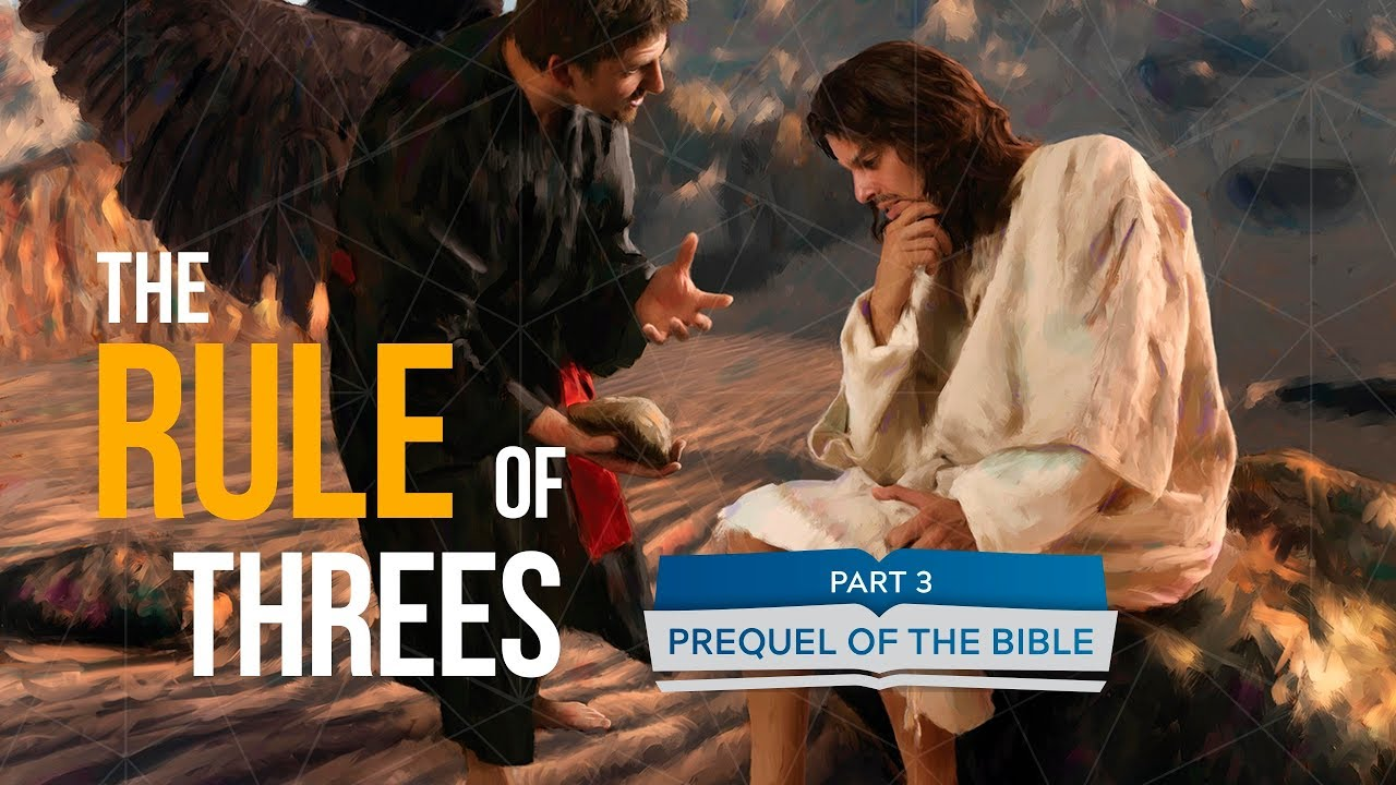 It Is Written - Prequel of the Bible: The Rule of Threes