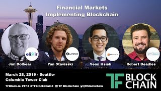 TF3 | Financial Markets Implementing Blockchain | Jim, Yan, Sean, Robert