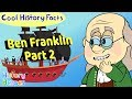 Ben Franklin & Inventions Pt 2 🌞 US History Cartoon 🌞 Learn Cool History Facts