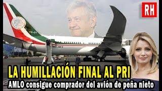AMLO consigue comprador; del avión presidencial