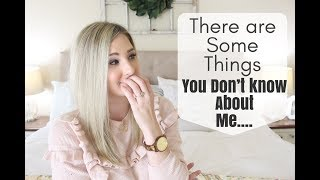 THERE ARE SOME THINGS YOU DON'T KNOW ABOUT ME | BRITTANI BOREN LEACH
