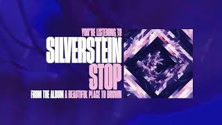 Silverstein - Stop