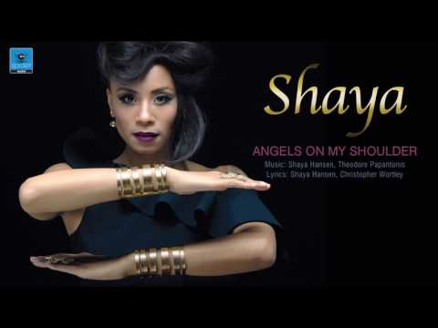 Shaya | Angels on my shoulder | Official Audio Release ©