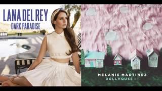 Bittersweet Paradise - Lana Del Rey & Melanie Martinez (Mixed Mashup)