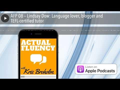 AFP 08 – Lindsay Dow: Language lover, blogger and TEFL-certified tutor