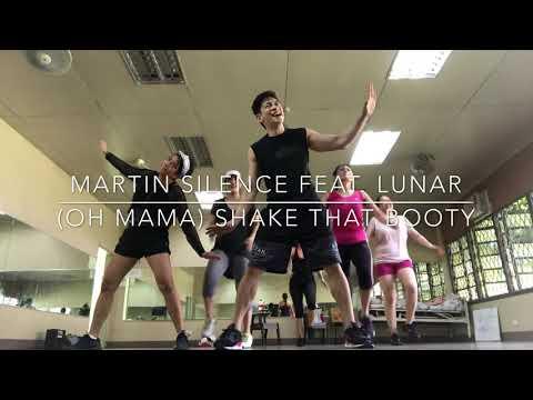 Martin Silence feat Lunar - (Oh mama) Shake that booty
