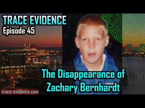 045   The Disappearance of Zachary Bernhardt